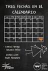 Tres fechas en el calendario